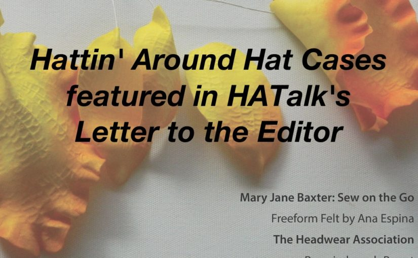 HATalk 135 Letter to the Editor – Hat Cases