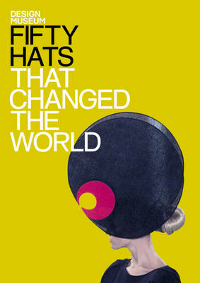 50 Hats that Changed the World – Book Review – HA3